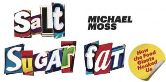 bliss+point, food+giants, salt+sugar+fat, michael+moss, junk+food, obesity+epidemic, food+addiction