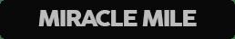 Miracle Mile - Online Ordering